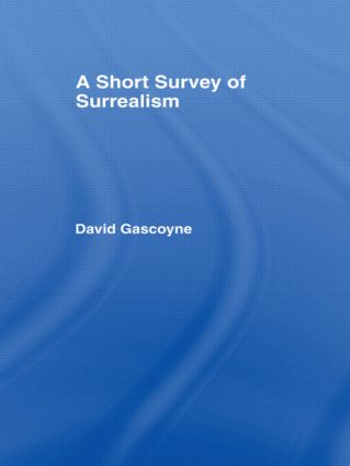 A Short Survey of Surrealism: 1st Edition (Hardback) book cover