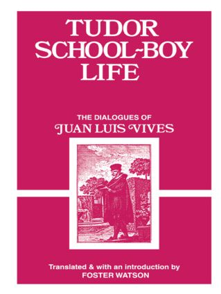 Tudor School Boy Life: 1st Edition (Paperback) book cover