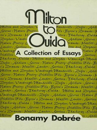 Milton to Ouida: A Collection of Essays, 1st Edition (Hardback) book cover