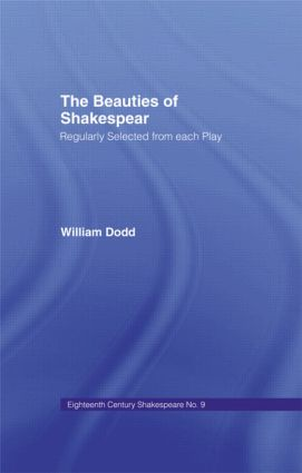 Beauties of Shakespeare Cb: Eighteenth Century Shakespeare Volume 9 - 2 Volumes, 1st Edition (e-Book) book cover