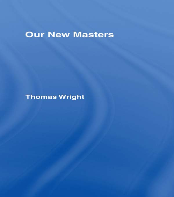 Our New Masters Cb: Our New Masters, 1st Edition (Paperback) book cover