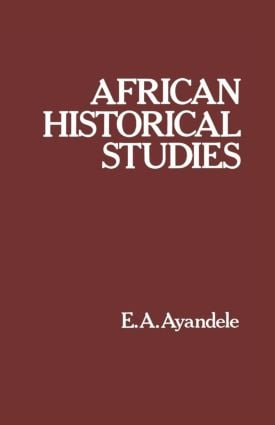African Historical Studies: 1st Edition (Paperback) book cover
