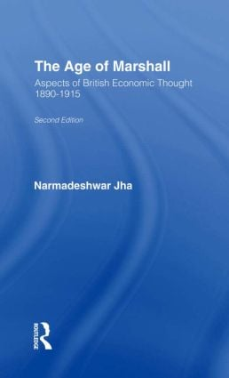 Age of Marshall: Aspects of British Economic Thought, 1st Edition (Paperback) book cover