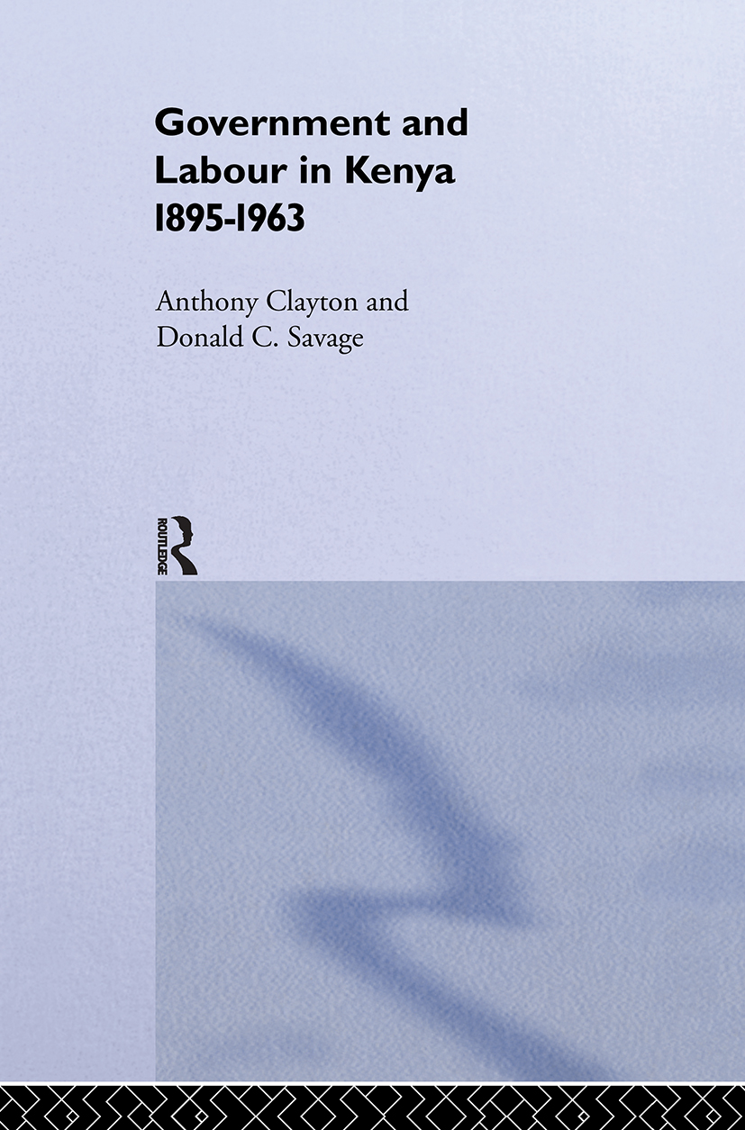 Government and Labour in Kenya 1895-1963: 1st Edition (Paperback) book cover