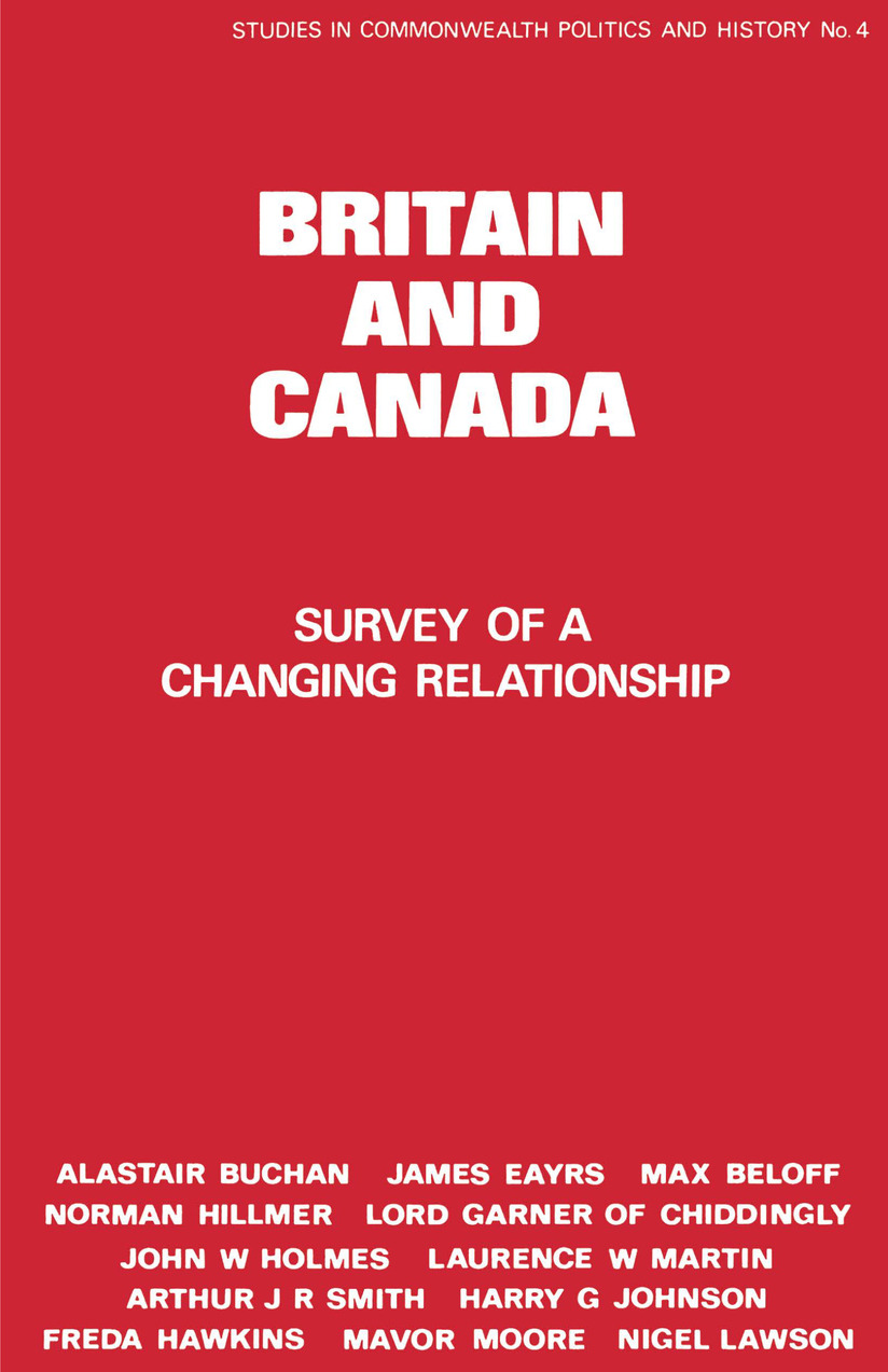 Britain and Canada: Survey of a Changing Relationship, 1st Edition (Hardback) book cover