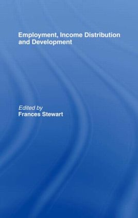 Employment, Income Distribution and Development: 1st Edition (Hardback) book cover