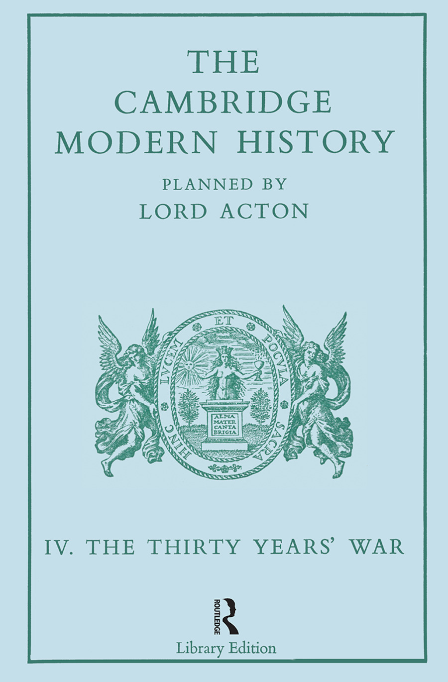 The Cambridge Modern History: Modern History 13 Vl, 1st Edition (Paperback) book cover