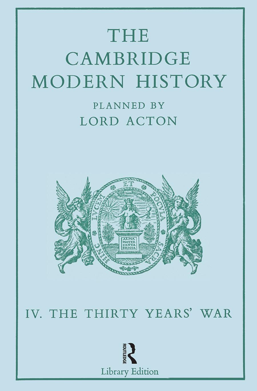 The Cambridge Modern History: Modern History 13 Vl book cover