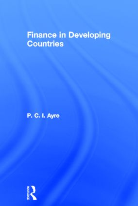 Finance in Developing Countries: 1st Edition (Hardback) book cover