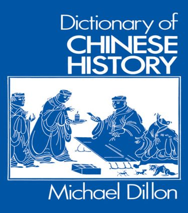 Dictionary of Chinese History