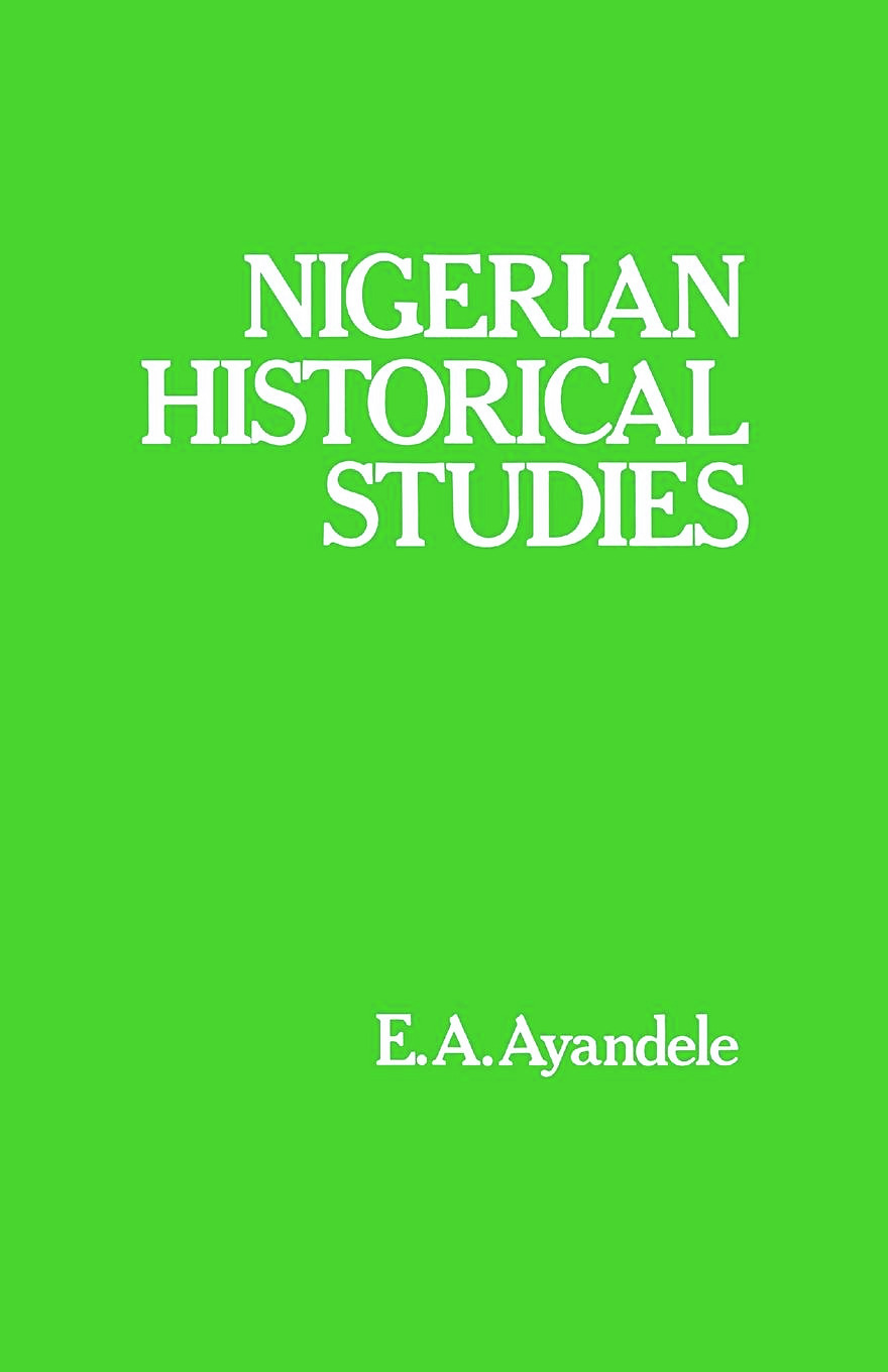 Nigerian Historical Studies: 1st Edition (Hardback) book cover