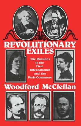 Revolutionary Exiles: The Russians in the First International and the Paris Commune, 1st Edition (Hardback) book cover