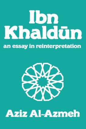 Ibn Khaldun: A Reinterpretation (Hardback) book cover