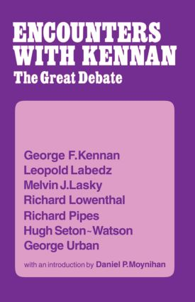 Encounter with Kennan: The Great Debate, 1st Edition (Paperback) book cover