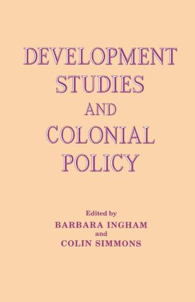 Development Studies and Colonial Policy: 1st Edition (Paperback) book cover