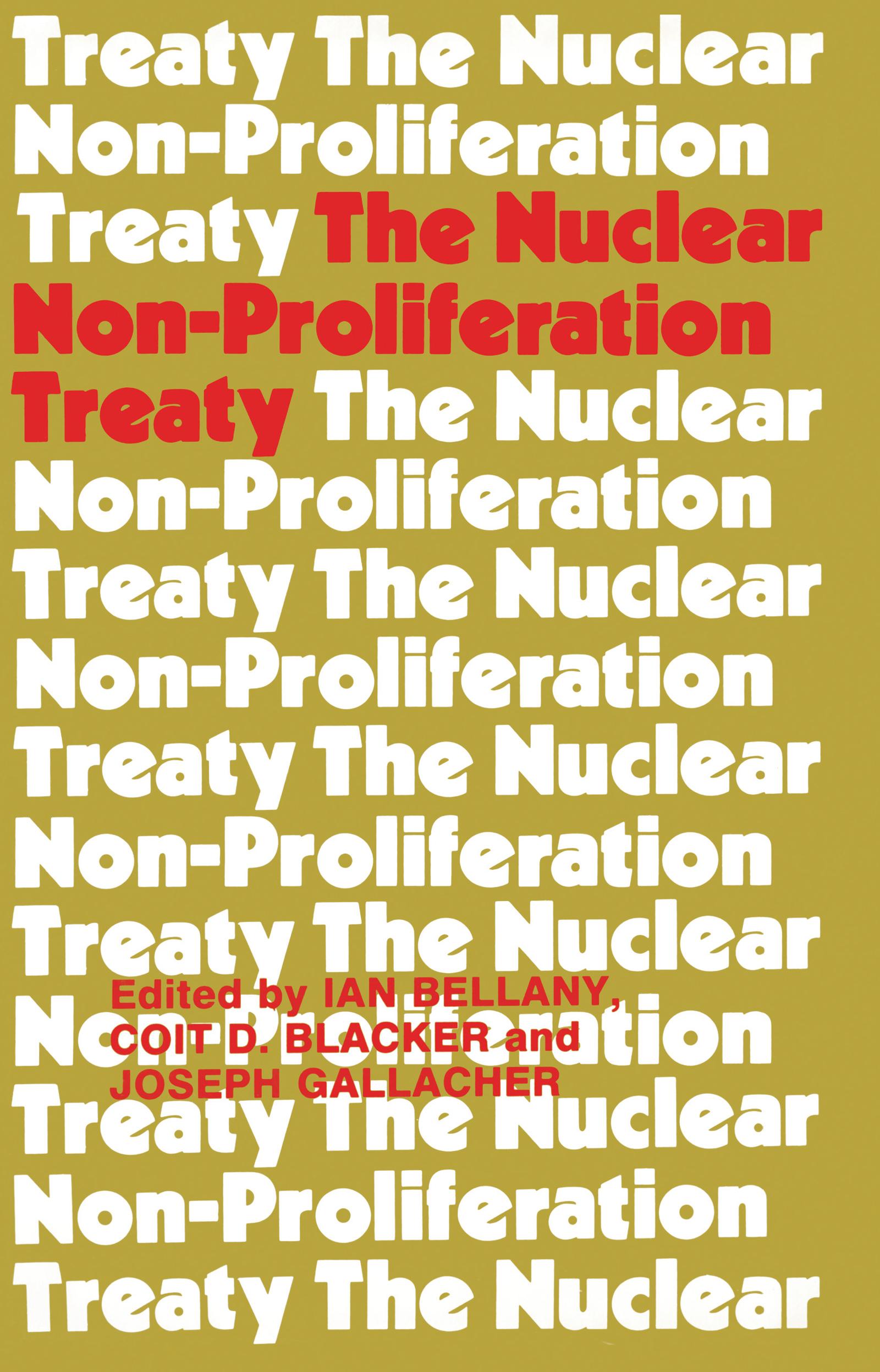 The Nuclear Non-proliferation Treaty (Hardback) book cover
