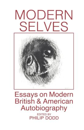 Modern Selves: Essays on Modern British and American Autobiography (Paperback) book cover