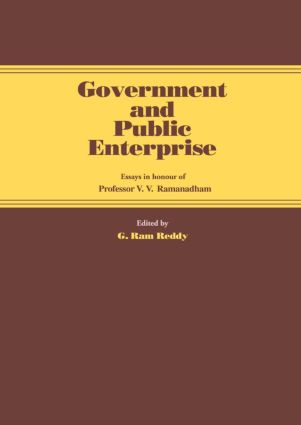 Government and Public Enterprise: Essays in Honour of Professor V.V. Ramanadham, 1st Edition (Paperback) book cover