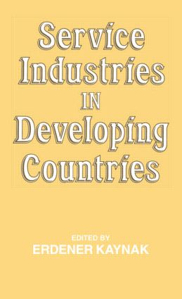 Service Industries in Developing Countries (Hardback) book cover