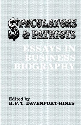 Speculators and Patriots: Essays in Business Biography, 1st Edition (Paperback) book cover