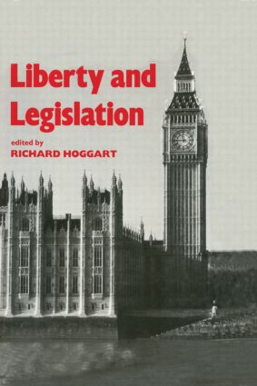 Liberty and Legislation: 1st Edition (Paperback) book cover