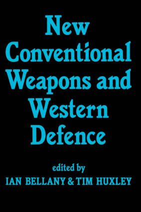 New Conventional Weapons and Western Defence (Hardback) book cover