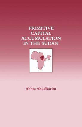 Primitive Capital Accumulation in the Sudan