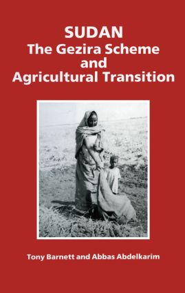 Sudan: The Gezira Scheme and Agricultural Transition, 1st Edition (Paperback) book cover