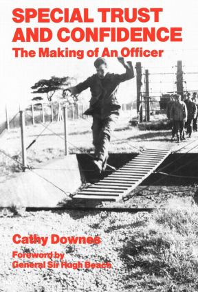 Special Trust and Confidence: The Making of an Officer, 1st Edition (Paperback) book cover