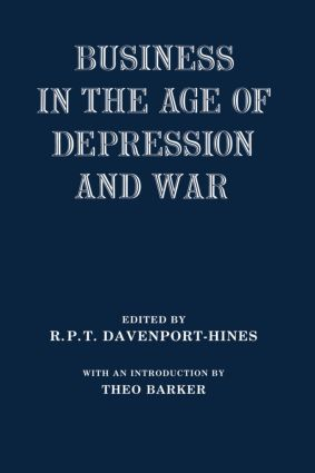Business in the Age of Depression and War (Hardback) book cover