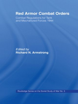 Red Armor Combat Orders: Combat Regulations for Tank and Mechanised Forces 1944 book cover