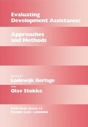 Evaluating Development Assistance: Approaches and Methods book cover
