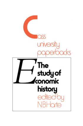 Study of Economic History: Collected Inaugural Lectures 1893-1970, 1st Edition (Paperback) book cover
