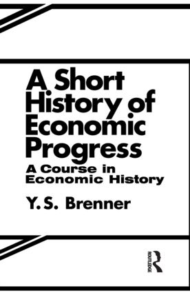 A Short History of Economic Progress: 1st Edition (Paperback) book cover
