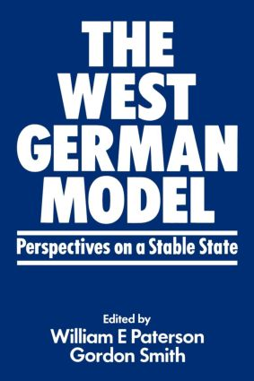 The West German Model: Perspectives on a Stable State (Paperback) book cover