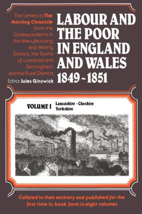Labour and the Poor in England and Wales, 1849-1851: Lancashire, Cheshire & Yorkshire, 1st Edition (Paperback) book cover