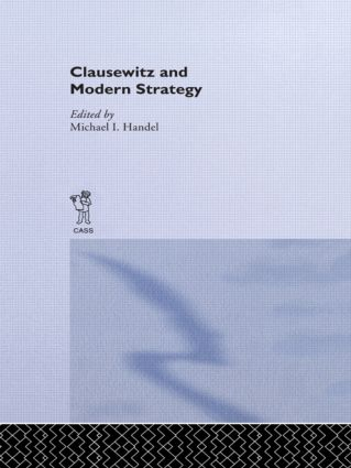 Clausewitz and Modern Strategy
