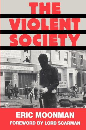 The Violent Society: Violent Society, 1st Edition (e-Book) book cover
