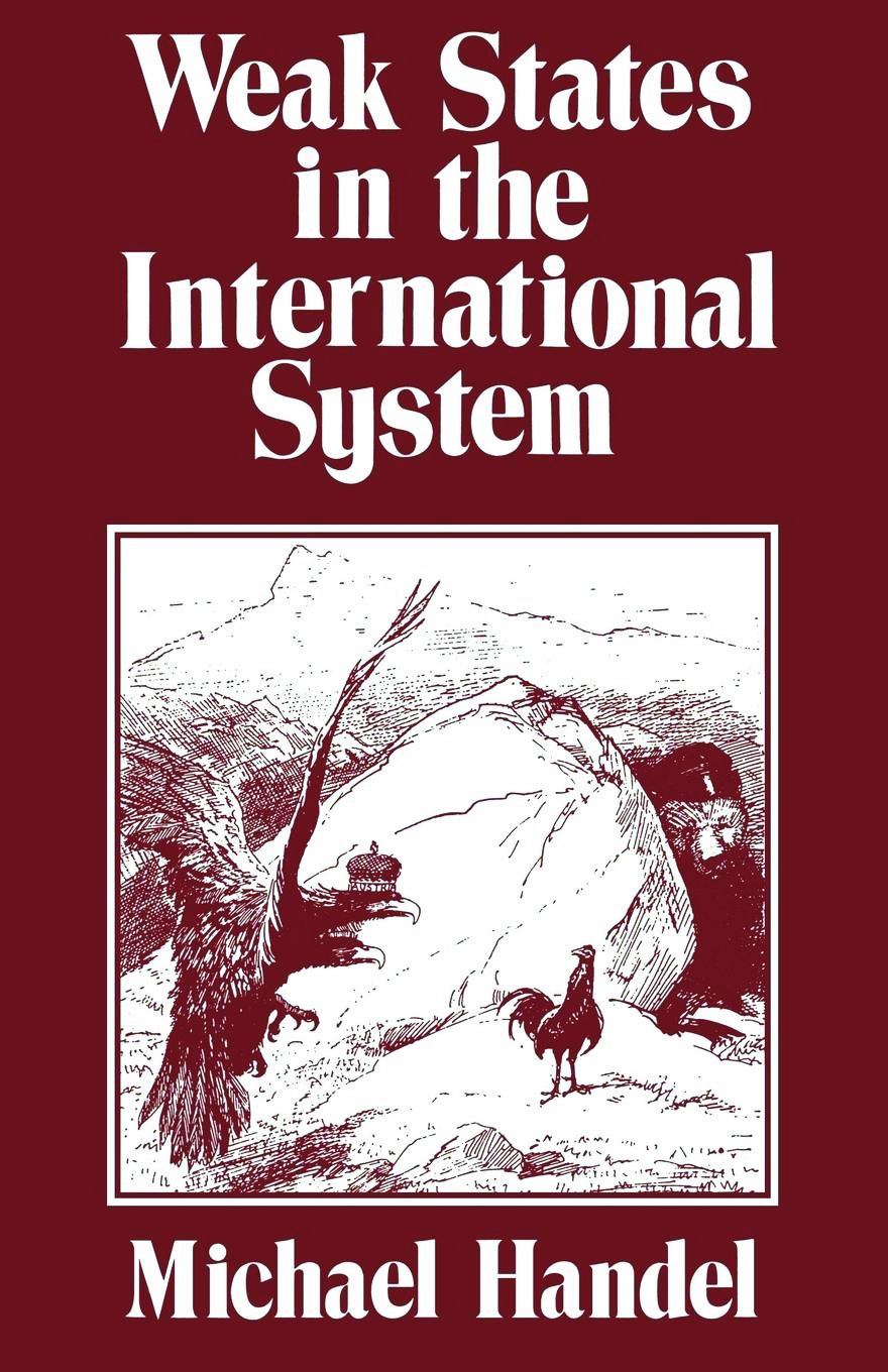 Weak States in the International System: 1st Edition (Paperback) book cover
