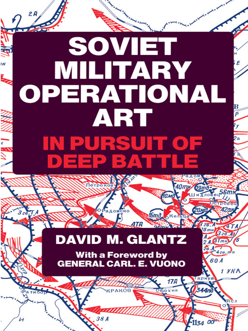 Soviet Military Operational Art: In Pursuit of Deep Battle book cover