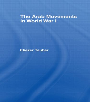 The Arab Movements in World War I
