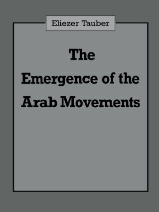 The Emergence of the Arab Movements