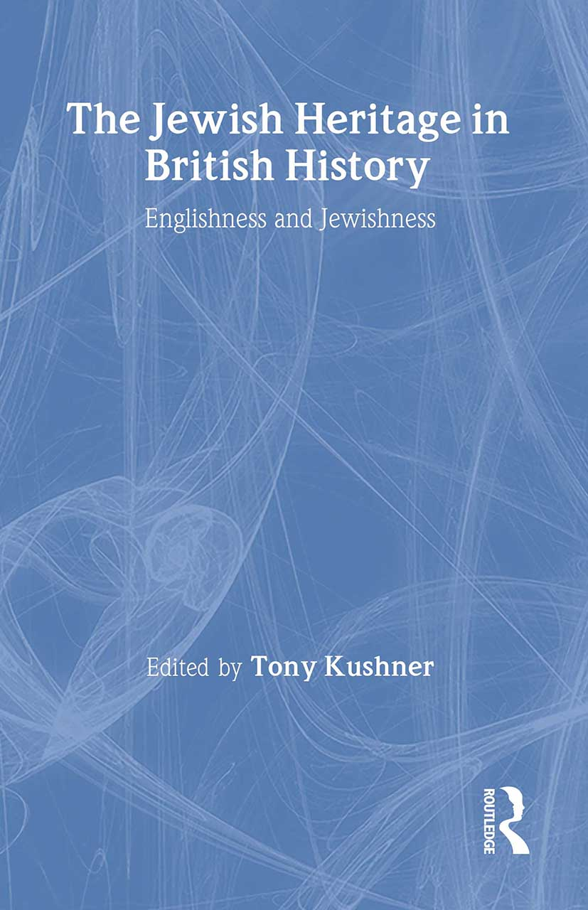 The Jewish Heritage in British History: Englishness and Jewishness, 1st Edition (e-Book) book cover