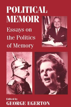 Political Memoir: Essays on the Politics of Memory, 1st Edition (Paperback) book cover