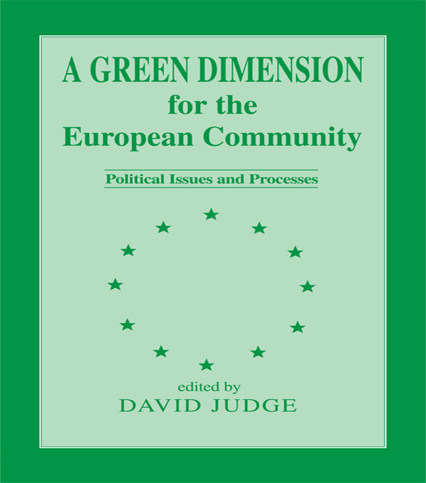A Green Dimension for the European Community: Political Issues and Processes (Paperback) book cover