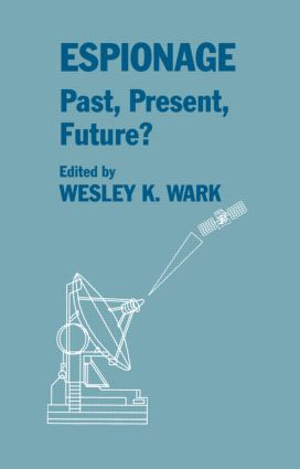 Espionage: Past, Present and Future?: 1st Edition (Paperback) book cover