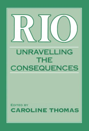 Rio: Unravelling the Consequences, 1st Edition (Paperback) book cover