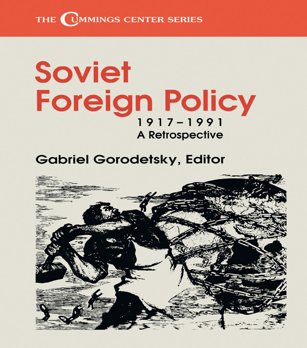Soviet Foreign Policy, 1917-1991: A Retrospective book cover