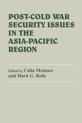 Post-Cold War Security Issues in the Asia-Pacific Region