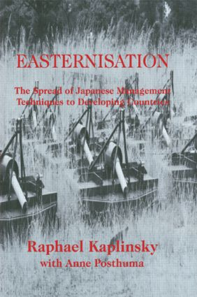 Easternization: The Spread of Japanese Management Techniques to Developing Countries, 1st Edition (Paperback) book cover
